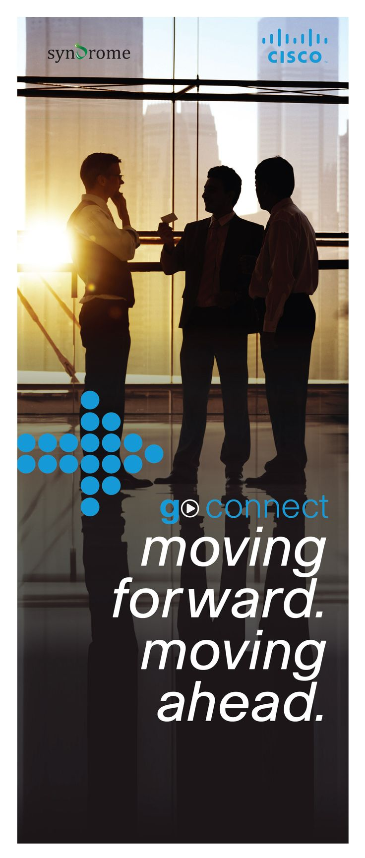GO CONNECT- Internet of Everything (IOE) presents:     Moving Forward - Moving Ahead