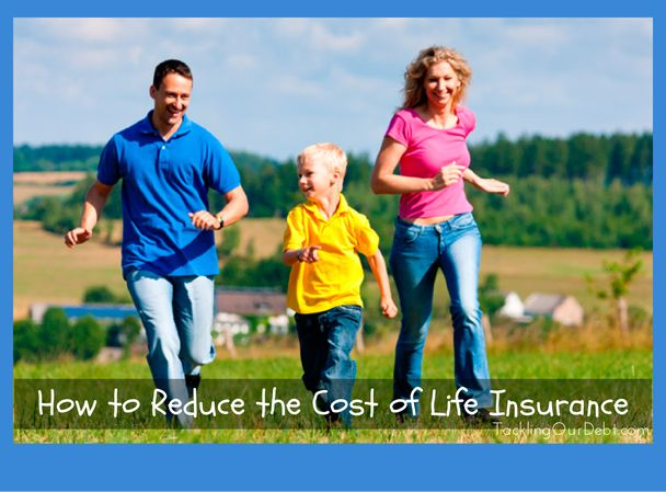 How to Reduce the Cost of Life Insurance  #lifeinsurance #finances