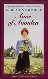 Anne of Avonlea by Lucy Maud Montgomery The second Anne book in the series
