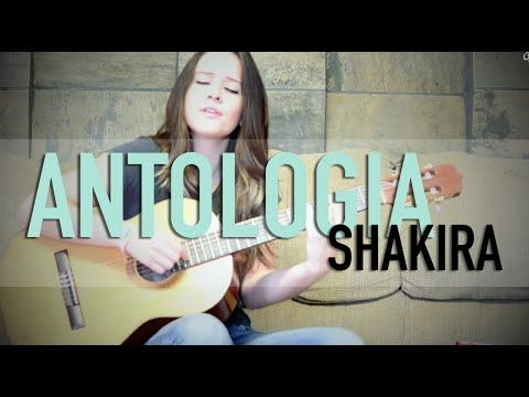 Antologia / Shakira / COVER / @GrissRom - YouTube