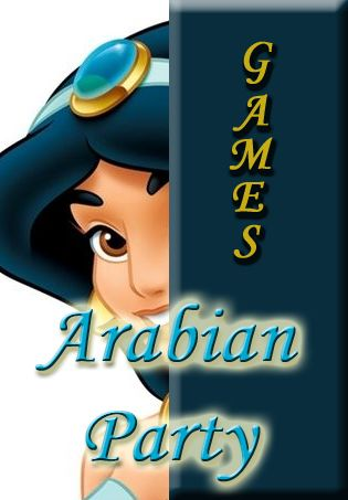 Arabian, Aladdin and Princess Jasmine theme party games for an Arabian theme party.
