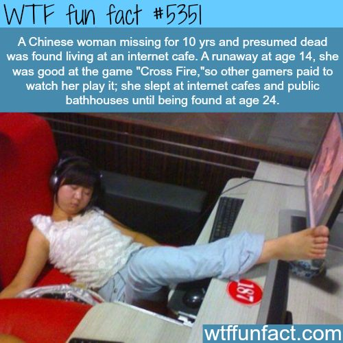 Chinese woman lived in internet cafe for 10 years - WTF fun facts