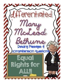 FREEBIE Mary McLeod Bethune Differentiated Reading Passage