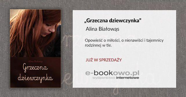 """""""Grzeczna dziewczynka"""" Alina Białowąs, E-bookowo"""