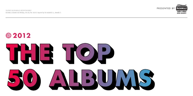 The Top 50 Albums of 2012