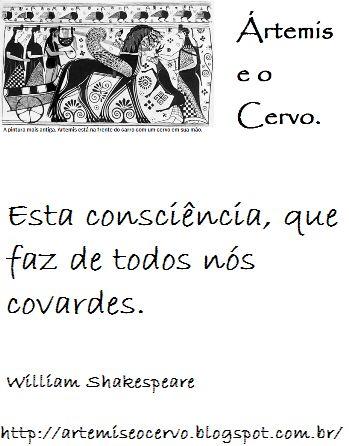Ártemis e o Cervo.: Frase de Shakespeare.