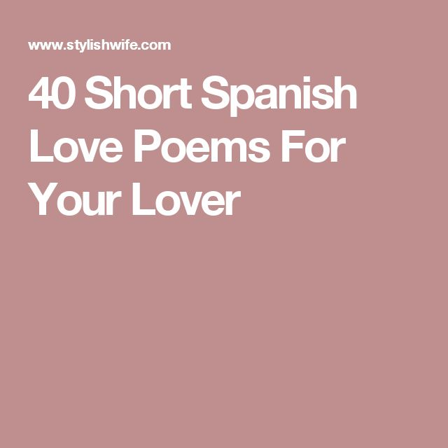 25+ Best Ideas About Spanish Love Poems On Pinterest