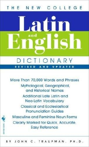The Bantam New College Latin & English Dictionary 3 REV UPD