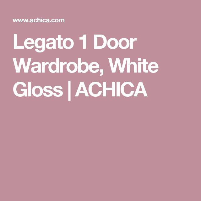 Legato 1 Door Wardrobe, White Gloss   ACHICA