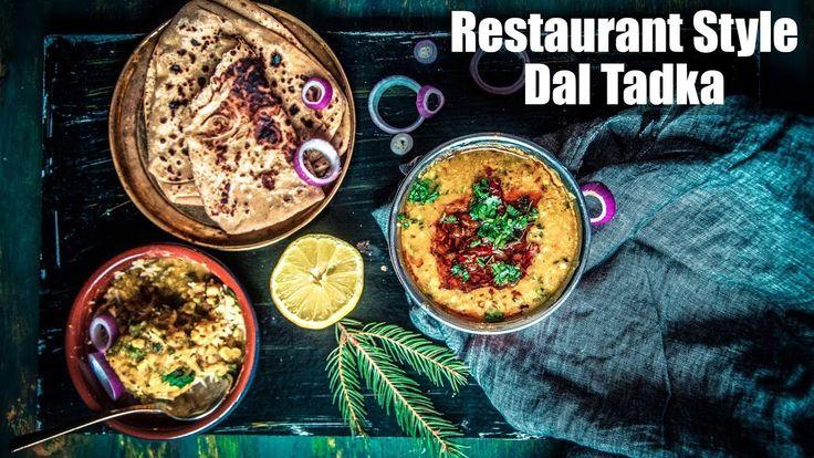 Restaurant Style Tadka Dal Recipe | How To Make Dal Tadka (दाल तड़का) | G...