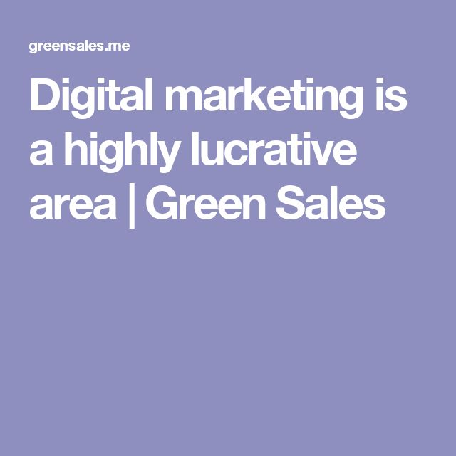 Digital marketing is a highly lucrative area | Green Sales