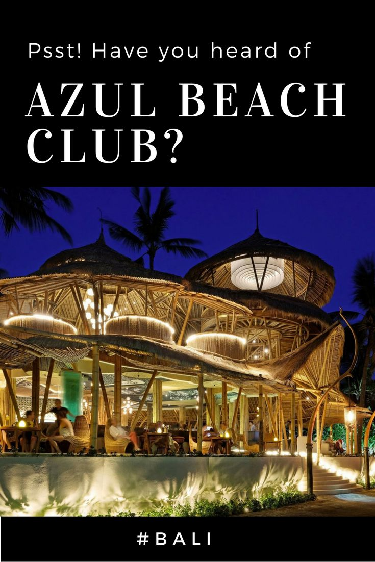 Azul Beach Club in Padma, Legian, has been on our radar since opening a few months back and it's definitely got everything right! #bali #nightlife #beachclubs #seminyak