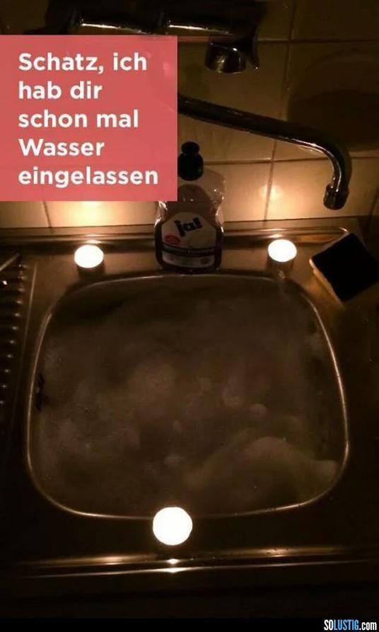 Schatz, ich hab dir schon mal das Wasser eingelassen | isnichwahr.de