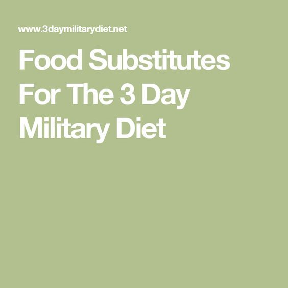 3 Day Military Diet Substitutions