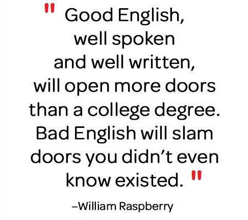 "The rewards of ""good English""..."