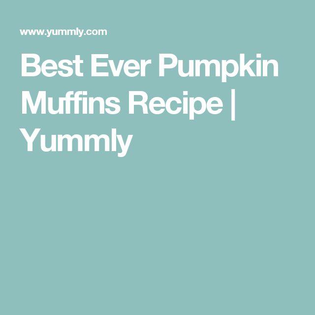 Best Ever Pumpkin Muffins Recipe   Yummly