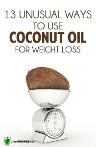 13 unusual ways to use coconut oil for #weightloss