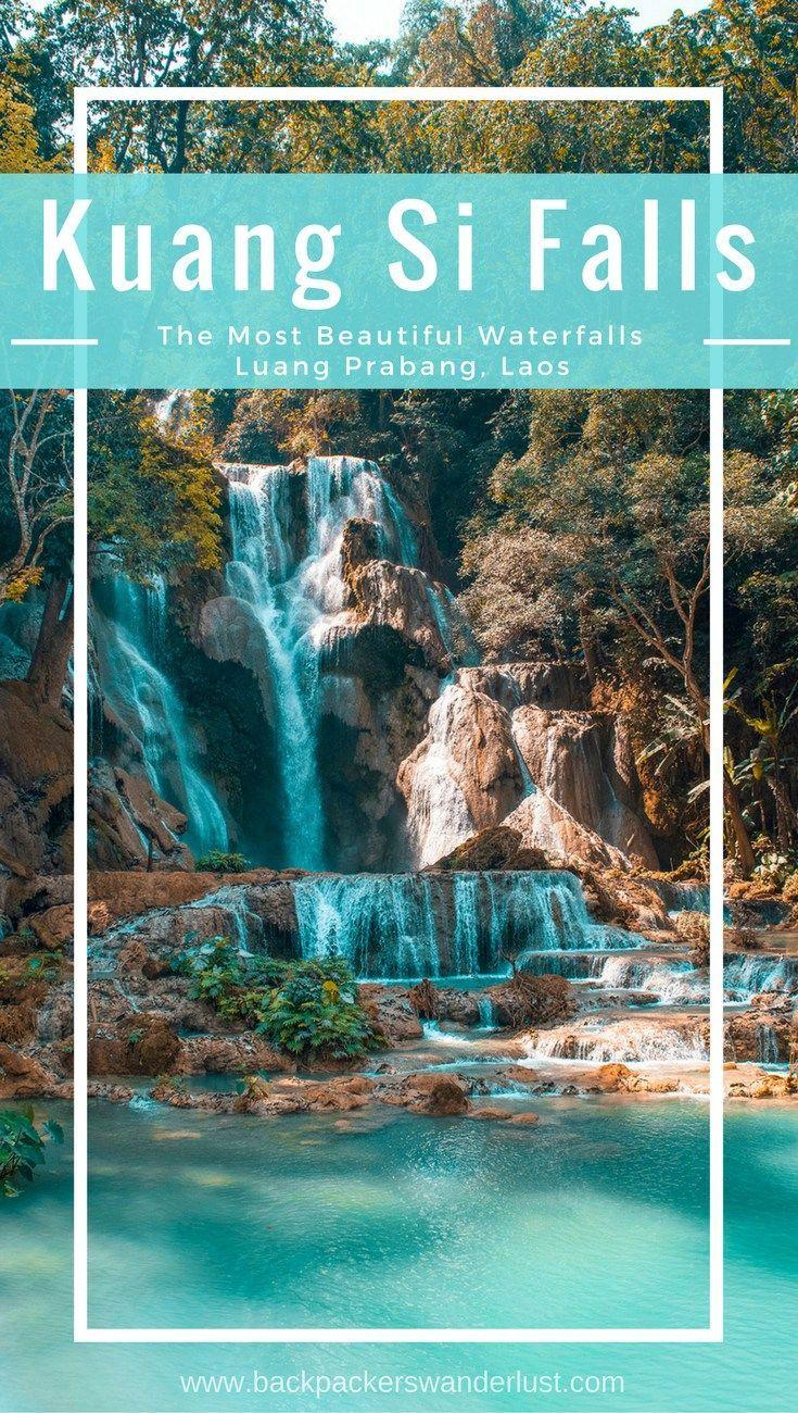 Visit Kuang Si Falls in Luang Prabang, Laos | Beautiful Waterfalls | Luang Prabang | Laos | Backpack South East Asia | Travel | Backpacking | Must Visit | Do Not Miss | Amazing landscapes | Photography | Backpackers Wanderlust | #travel #backpacking #waterfall #laos