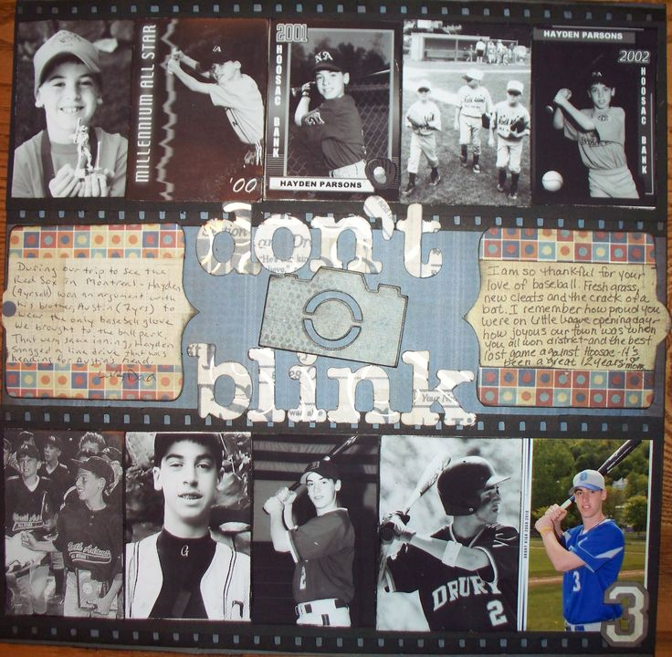 Don't Blink(12 years of baseball) - Scrapbook.com