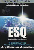 ESQ (EMOTIONAL SPIRITUAL QUOTIENT)