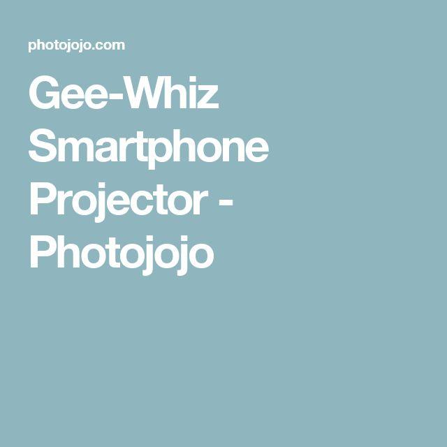 Gee-Whiz Smartphone Projector - Photojojo