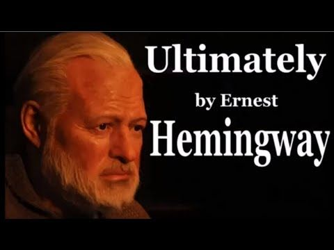 LIVE Ultimately by Ernest Hemingway – Full Free AudioBook and Biography BAC - YouTube