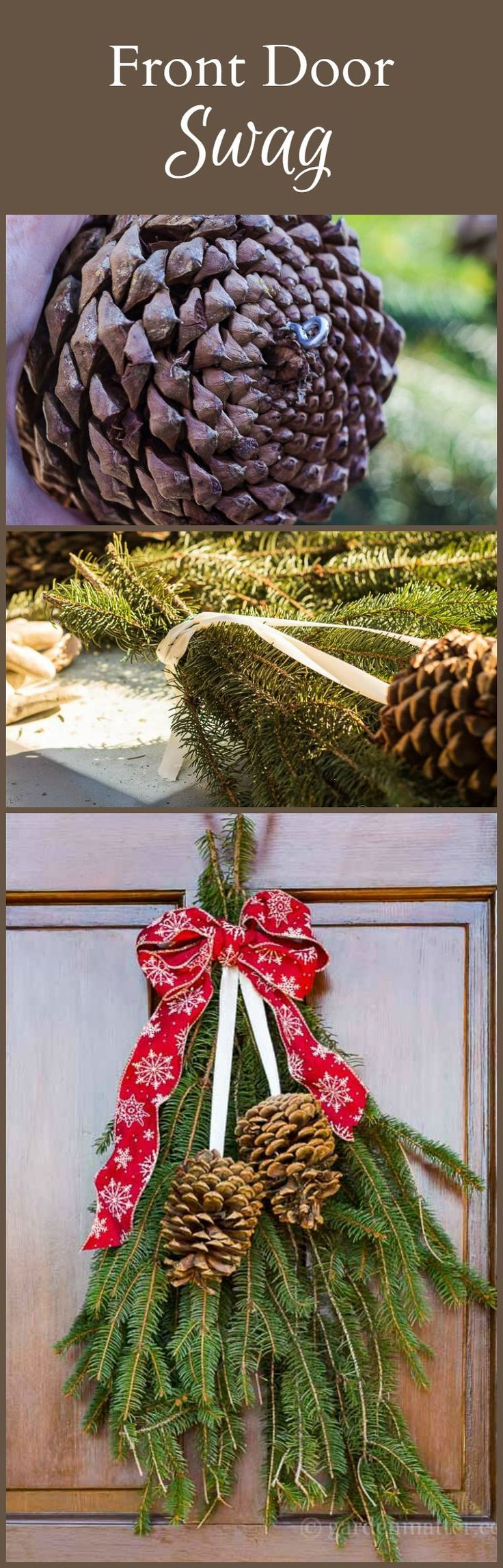 Learn how to make a front door swag with evergreens and pine cones for an easy alternative to a wreath this holiday season.