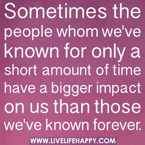 Sometimes The People Whom We've Known…Colleges Life, True Quotes, Dust Jackets, Real Friends, Book Jackets, Life Change, New Friends, Dust Covers, True Stories