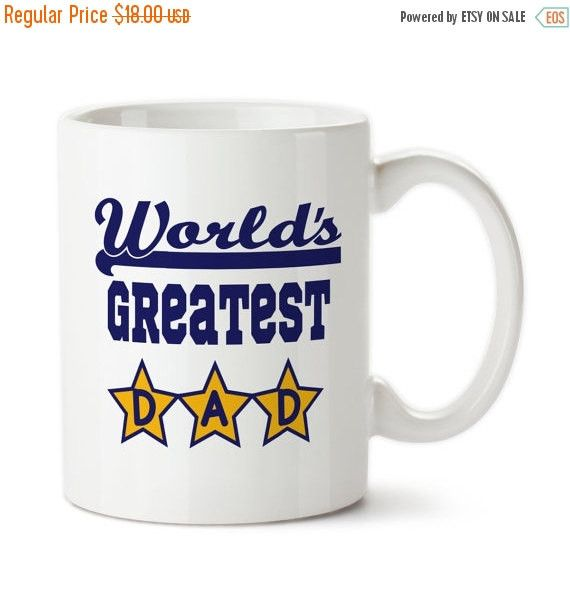 World's Greatest Dad, Father's Gift, Birthday Gift For Dad, Best Daddy, Mug For Dad, Greatest Father,Number One Daddy, Coffee Mug,