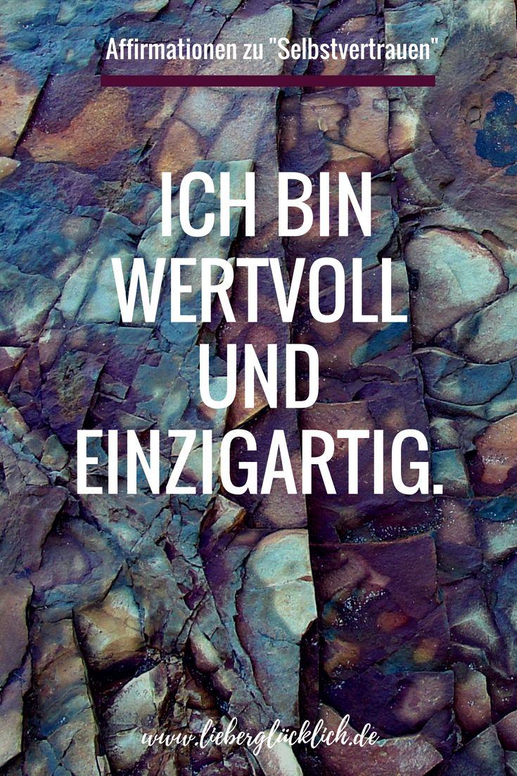 Die schönsten Affirmationen auf deutsch zu Selbst…