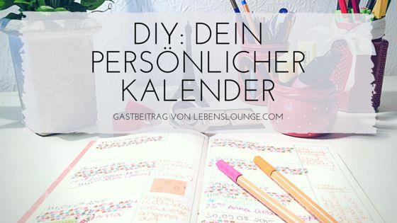 [DIY] Dein eigener persönlicher Kalender