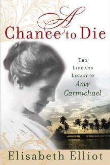 The Life and Legacy of Amy Carmichael By Elisabeth Elliot For girls in our highly secular age, here is a biography of one glad to leave earthly pleasures for the joy of serving God wholeheartedly. Her