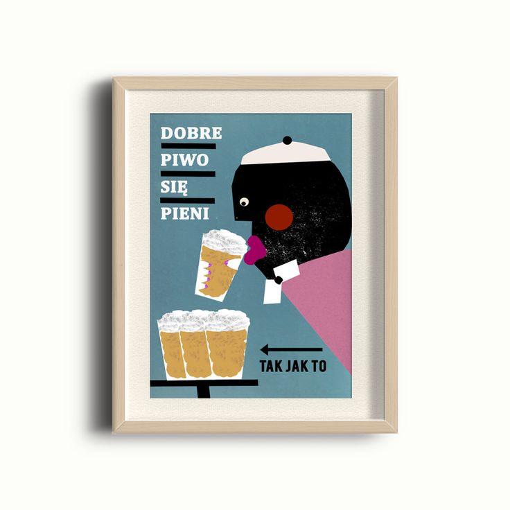 Plakat - Dobre piwko się pieni 30X40