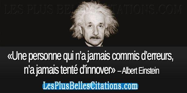 Citation : Albert Einstein: Une personne qui n'a jamais commis d'erreurs | Les Plus Belles Citations: Collection des citations d'amour, cita...