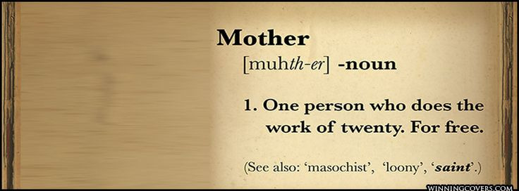 Motherhood Quote. A Great Facebook Cover Picture For