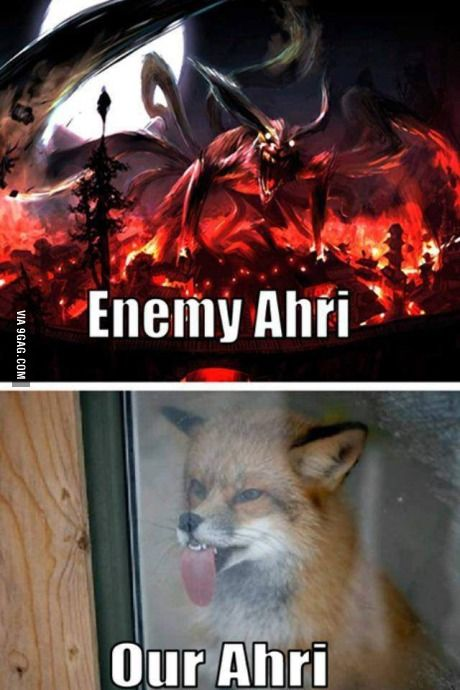 this is so funny tbh, because i play ahri a lot of the time.