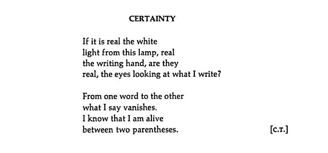 """The Enthusiast: thinking about things: """"Certainty"""" by Octavio Paz, from """"Days and Occasions"""" (1958-61)"""