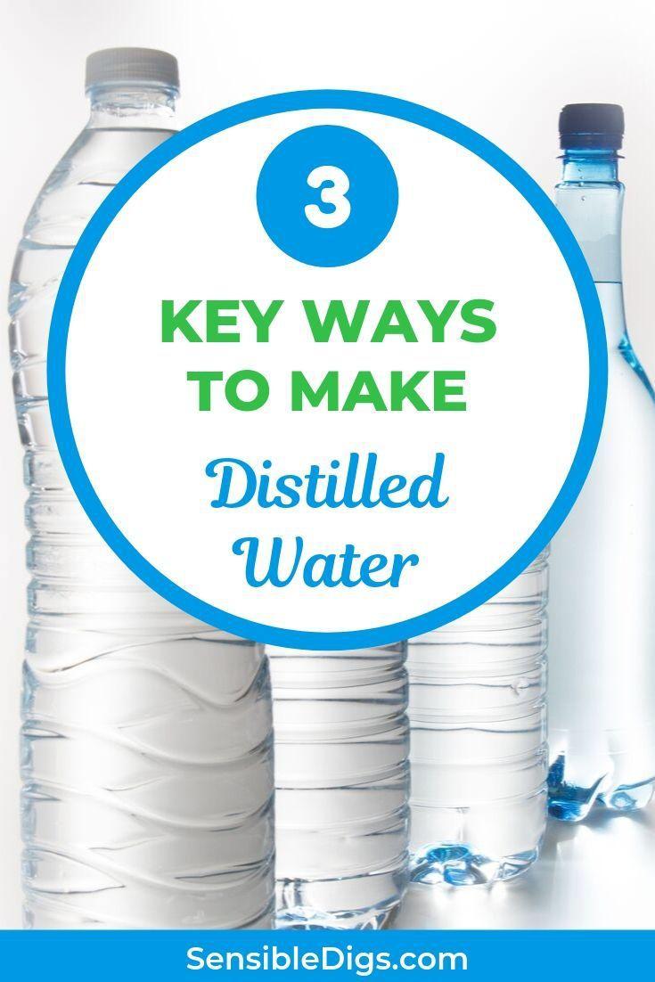 3 Key Ways To Make Distilled Water Water Purification Distilled Water Diy Distilled Water
