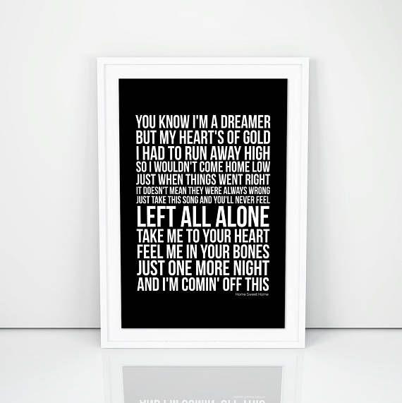 I could use some sleep. Motley Crue Home Sweet Home Lyrics Poster Print Wall Artwork Lyric Poster Home Lyrics Lyrics