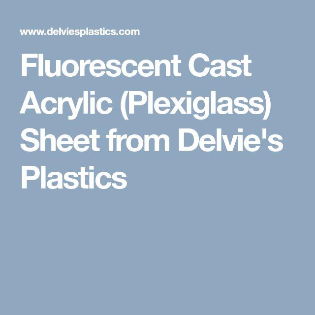 Fluorescent Cast Acrylic (Plexiglass) Sheet from Delvie's Plastics