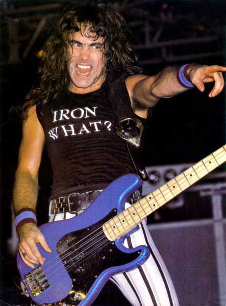 Steve Harris - Iron Maiden - I used to fancy the pants of Steve Harris!  Had front row tickets at their Odean Birmingham show 1987 and thought I was going to die!! :-)