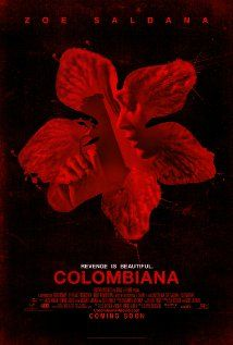 Colombiana - sexy and strong female lead.