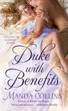 """#BookReview #SAreaders Duke with Benefits by Manda Collins My rating: 4 of 5 stars WE FINALLY HAVE A STORY FOR DAPHNE!!! I have been waiting for this book from the very second we met Daphne in the first """"Studies in…"""