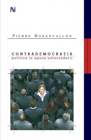 """Pierre Rosanvallon ne propune o istorie şi o teorie a rolului structurant al neîncrederii în democraţii, dezvăluind geografia surprinzătoare a unui continent politic rămas multă vreme neobservat, cel al """"contrademocraţiei"""".   http://www.nemira.ro/politica/contrademocratia--1737"""