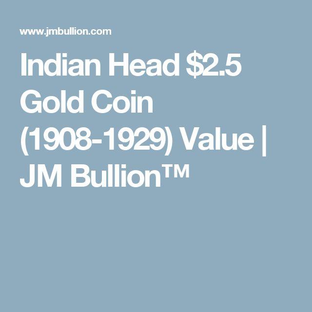 Indian Head $2.5 Gold Coin (1908-1929) Value | JM Bullion™