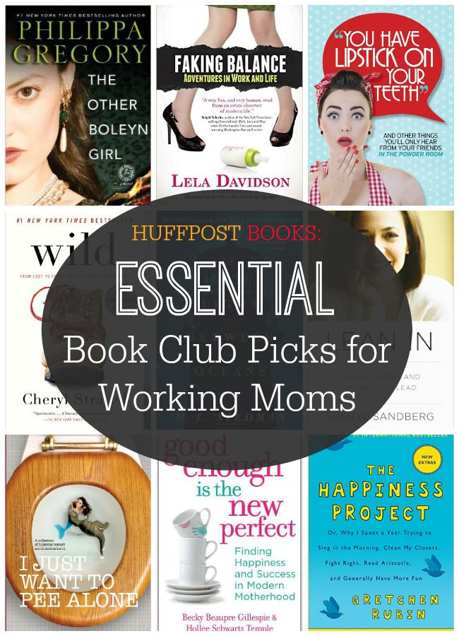 Essential book club picks for working moms, presented by HuffPost Books.