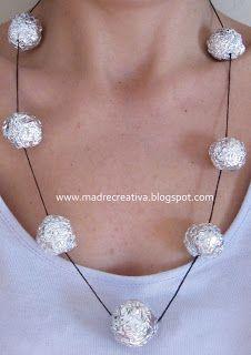 MadreCreativa: Festa della mamma: collana con l'alluminio per alimenti