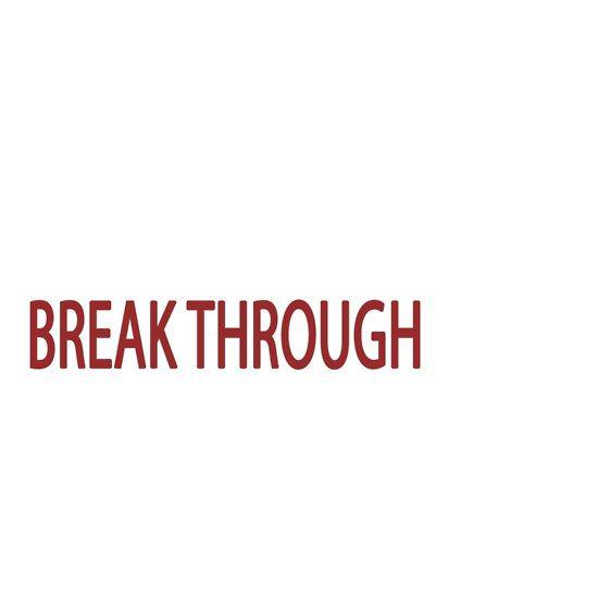 Don't Push Boundaries, Break Through Them