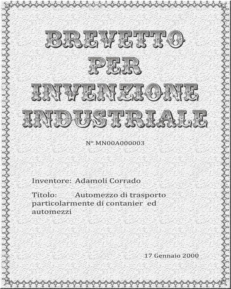 #Fifth #Patent for #industrial #invention: #Truck #transport particularly #container and  #vehicles  #Quinto #Brevetto per #invenzione #industriale: #Automezzo di #trasporto particolarmente di #container e #automezzi  Info: commerciale@adamoli.it