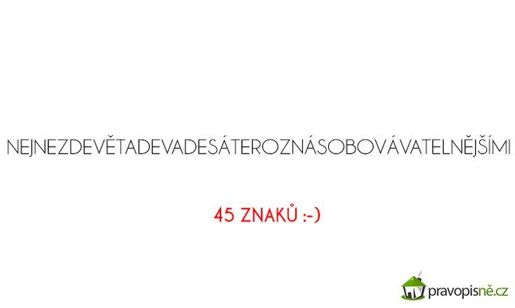 Znáte někdo delší české slovíčko?  http://pravopisne.cz/2011/10/vyjimky/